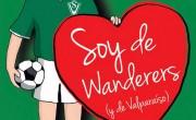 """""""Soy de Wanderers (y de Valparaíso)"""" será presentado el jueves 8 de mayo"""